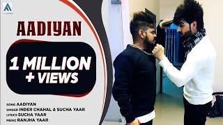 Aadiyaan | Inder Chahal & Sucha Yaar | Art Attack | New Punjabi Songs 2017