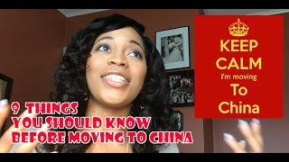 9 Things You Should Know Before Moving to CHINA