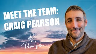 Craig Pearson, Pacia Life Executive Director and Life Coach, shares his experience