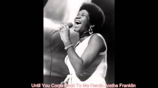 Until You Come Back To Me Remix Aretha Franklin
