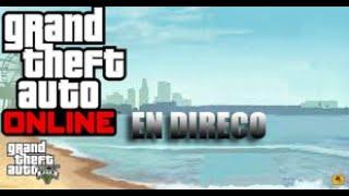 Gta 5 online | directo Bylukas gamer