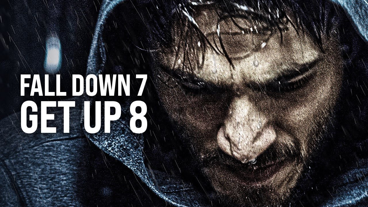 FALL DOWN 7 TIMES, GET UP 8 - The Most Powerful Motivational Videos for Success, Students & Workouts