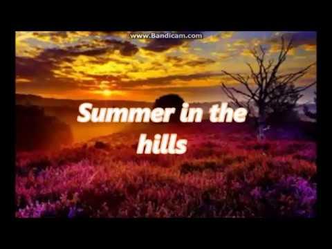 Summer in the hills (monody)