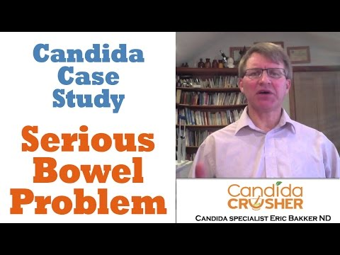 Candida Case Study 10: John Serious Bowel Problem