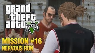 Grand Theft Auto V - Mission #16 - Nervous Ron