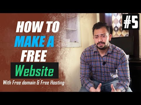 [#5] How to Create A Free Website - with Free domain + hosting - with - wordpress website developer