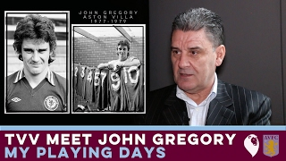 The Villa View meet John Gregory [Part 1]   MY PLAYING DAYS