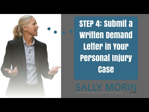 Submit a Written Demand Letter to Negotiate a Settlement in Your Personal Injury Case