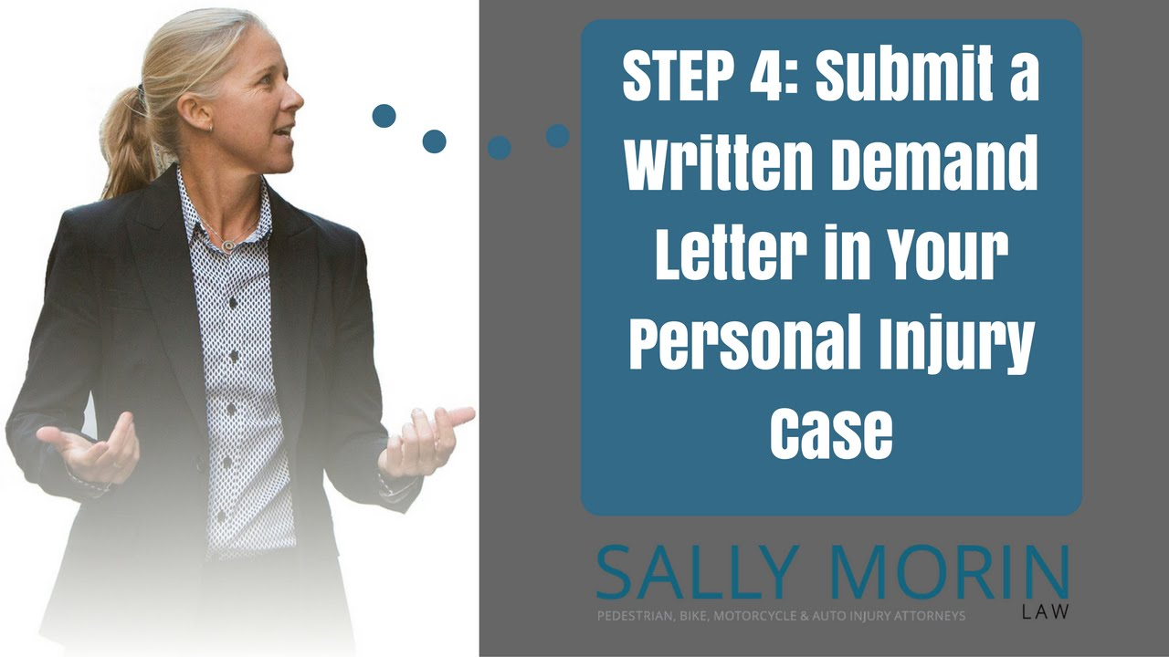 Submit A Written Demand Letter To Negotiate A Settlement In Your