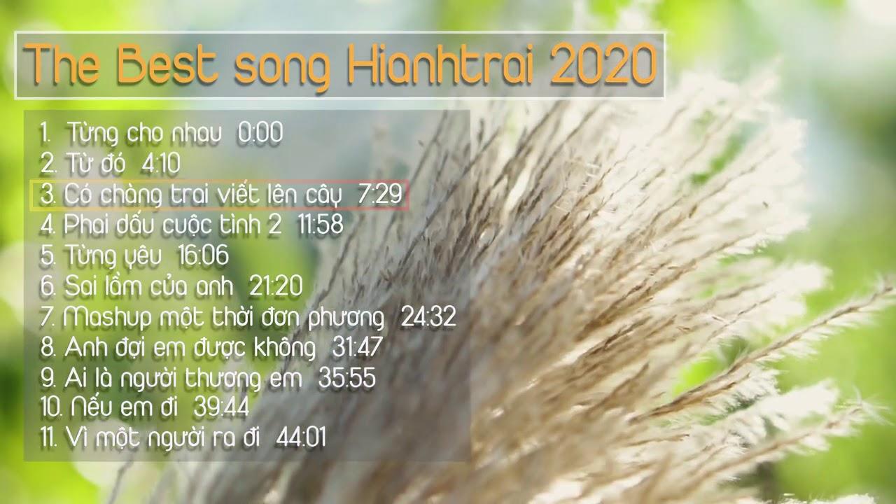 Những Bản Nhạc Bất Hủ Hianhtrai 2020 || #Hianhtrai cover