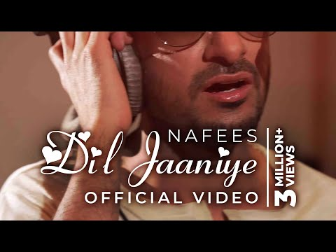 DIL JAANIYE - Nafees Singer | Official Music Video | BIG HIT