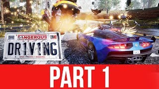 Dangerous Driving Gameplay Part 1 - THE NEXT BURNOUT ???