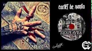 ◄BULLYAR►CARTEL DE SANTA - GOLPE AVISA - DISCO 2014