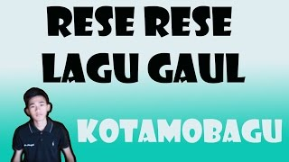 Video RESE RESE KOTAMOBAGU || LAGU TERPOPULER 2017 download MP3, 3GP, MP4, WEBM, AVI, FLV November 2017