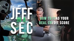 Jeff In A Sec: How To Find Your REAL Credit Score