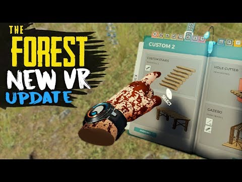 The Forest VR GAMEPLAY! - NEW Features Overview!