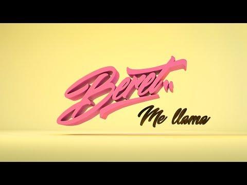 BERET - Me llama (Vídeo Oficial)