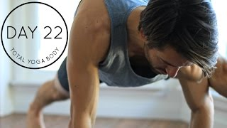 DAY 22 Total Yoga Body The Warm Up Strength And Flexibility Vinyasa Yoga Workout Yoga Dose