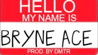 HEY-Bryne Ace
