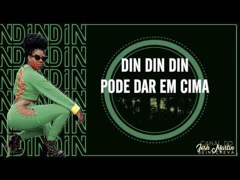 Ludmilla - Din Din Din (LETRA) feat. Mc Doguinha & MC Pupio