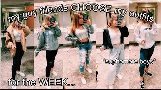 my GUY FRIENDS choose my outfits for the WEEK!