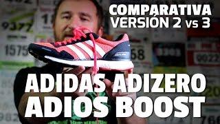 ADIDAS ADIZERO ADIOS BOOST, Comparativa versión 3 vs 2