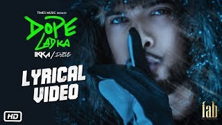 IKKA DOPE LADKA | Lyrical | Dr. Zeus | Gaana Exclusives