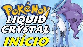 Pokémon Liquid Crystal - Gameplay em Português (ptbr)