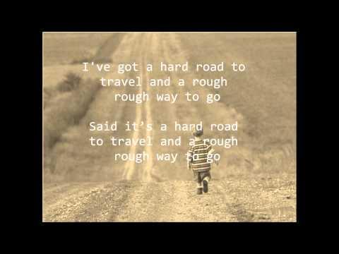 Hard Road To Travel- Rachel Collier Lyrics
