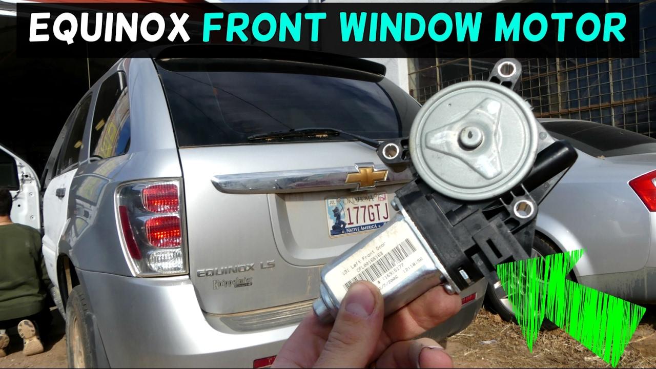 Chevrolet Equinox Front Window Regulator Motor Removal Replacement Youtube