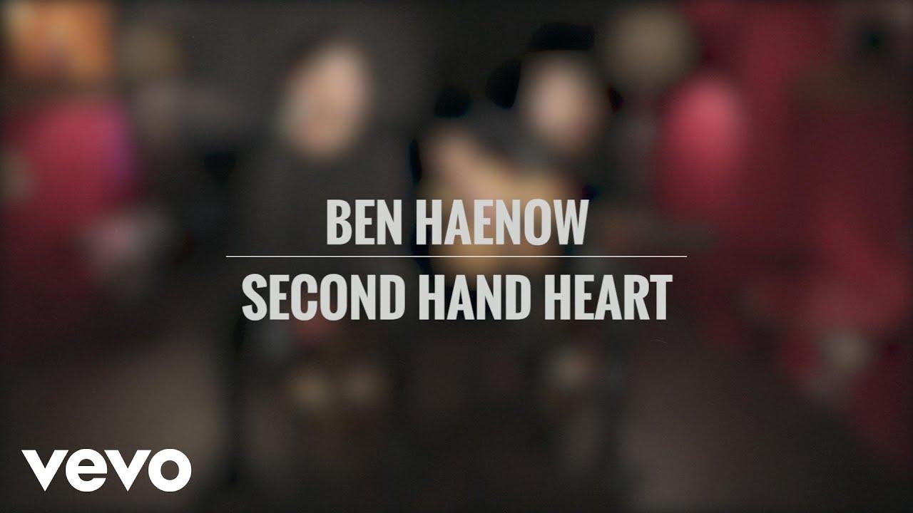 ben-haenow-second-hand-heart-acoustic-benhaenowvevo