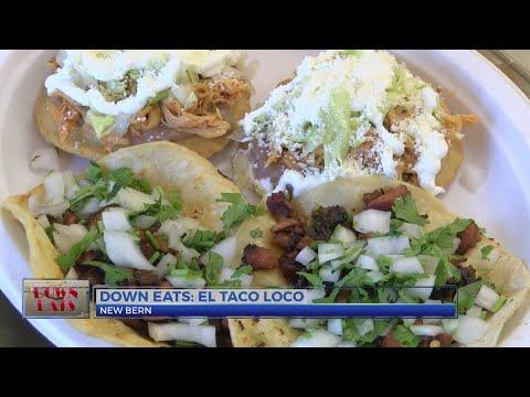 Down Eats: El Taco Loco In New Bern