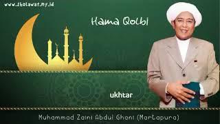 Lirik Hama Qolbi   Sholawat Paling menyentuh Guru Zaini  Sekumpul