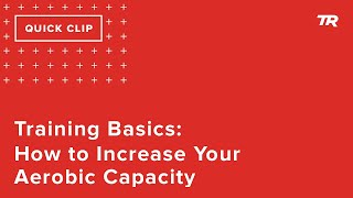 Training Basics: How t๐ Increase Your Aerobic Capacity (Ask a Cycling Coach 273)