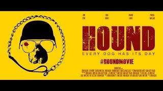 'HOUND' TRAILER - SimJimm Films #HOUNDMOVIE