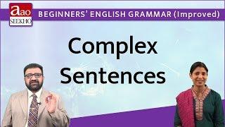 Complex Sentences - Beginners' English Grammar (Improved) - Video 47