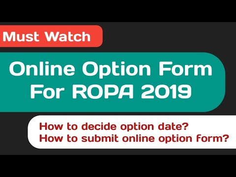 How To Decide Option Date, And Submit Online Option Form For ROPA 2019