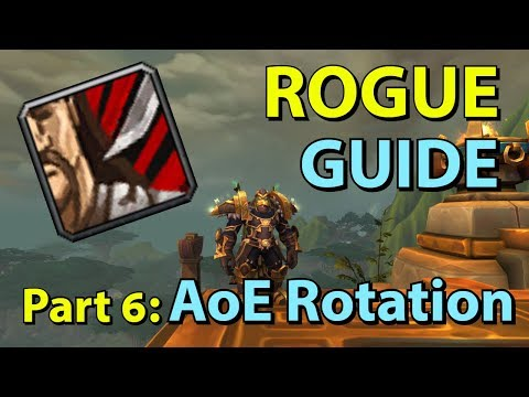 [BFA] Assassination Rogue PvE Guide - Part 6: AoE/Multi-Target Rotation