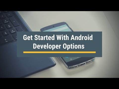 Get Started With Android Developer Options