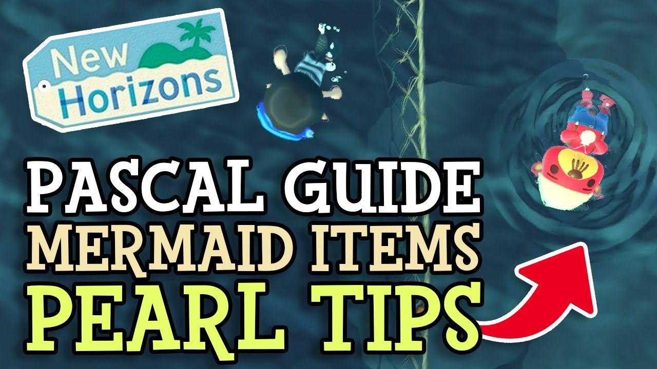Animal Crossing New Horizons: PASCAL, all MERMAID ITEMS & get MORE PEARLS (ACNH Complete Guide)