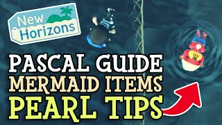 Animal Crossing New Horizons: PASCAL, all MERMAID ITEMS &amp get MORE PEARLS (ACNH Complete Guide)