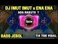 DJ IMUT IMUT x ENA ENA TIK TOK VIRAL 2020