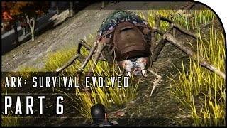 "ARK: Survival Evolved Gameplay Part 6 - ""SPIDER TAMED!!!"" (SEASON 3)"