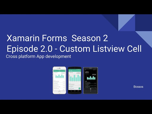 Xamarin Tutorial Season 2 Episode 2 - Custom Listview Cell