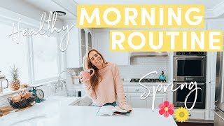 My Healthy Morning Routine Spring 2019 | Life Hacks + 5 Min Makeup