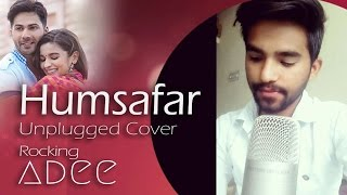 Humsafar Unplugged Version | Rocking Adee Cover | Badrinath Ki Dulhania