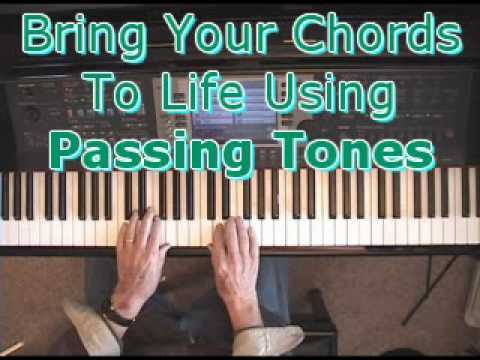 Piano Chords Bring Em To Life Using Passing Tones Youtube