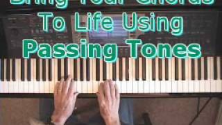 piano chords bring em to life using passing tones