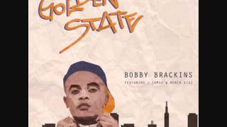 Bobby Brackins - Golden State (Remix) ft. Iamsu! & Roach Gigz