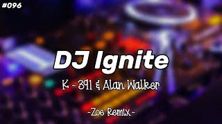 DJ Ignite Alan Walker & K-391 Terbaru - Bang Zoe RMX
